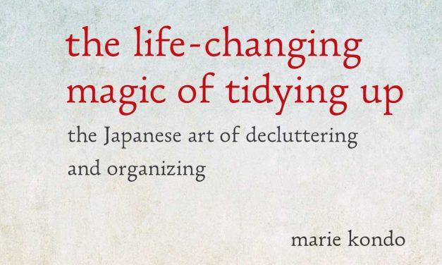 [Carte] Magia ordinii. Senzationala metoda japoneza de a-ti elibera si organiza casa de Marie Kondo